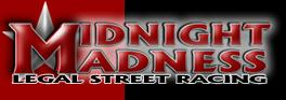Midnight Madness - Legal Street Racing