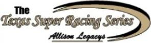 Texas Super Racing Series - Allison Legacys