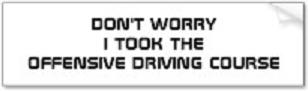 Offensive Driving Course - bumper sticker