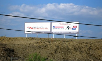 Circuit of The Americas construction site signage - announcing proudly to the world!