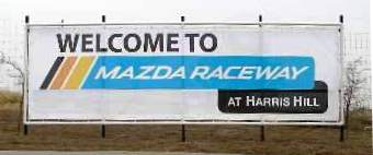 Welcome to Mazda Raceway at Harris Hill sign