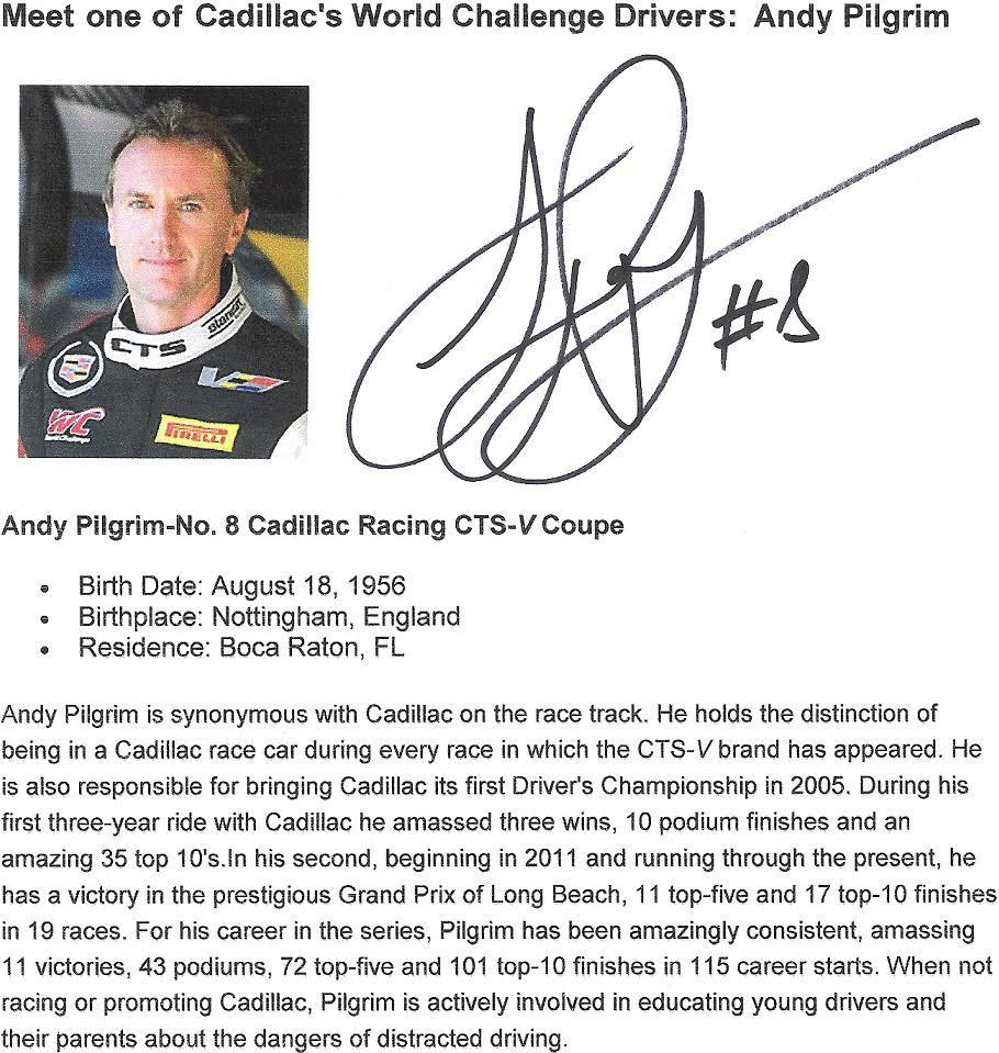 Andy Pilgrim, Cadillac Racer #8 in Pirelli World Challenge Series- Info & Autograph